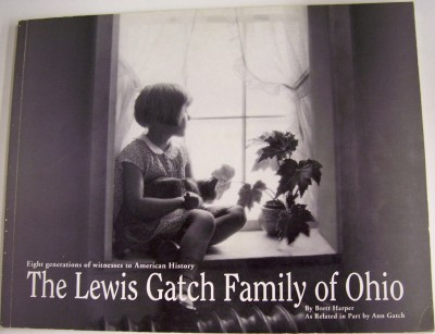 Image for The Lewis Gatch Family of Ohio