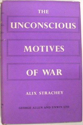 Image for The Unconscious Motives of War