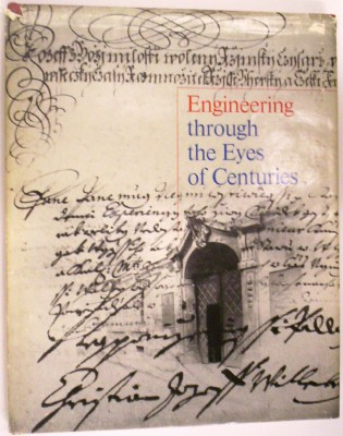 Image for Engineering through the Eyes of Centuries